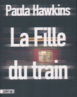 Paula Hawkins: La Fille du Train