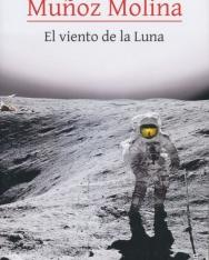 Antonio Munoz Molina: El viento de la Luna