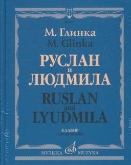 Mikhail Glinka: Ruslan and Lyudmilla - zongorakivonat (kötve)