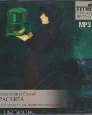 Kosztolányi Dezső: A pacsirta MP3   - Boromisza Dóra előadásában