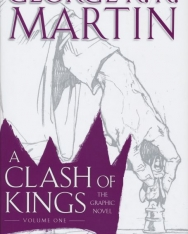 George R. R. Martin: A Clash of Kings: Graphic Novel, Volume One