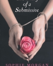 Sophie Morgan: The Diary of a Submissive