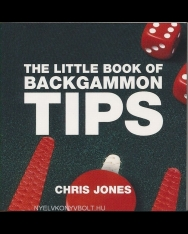 The Little Book of Backgammon Tips - Little Book of Tips