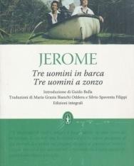 Jerome K. Jerome: Tre uomini in barca, Tre uomini a zonzo