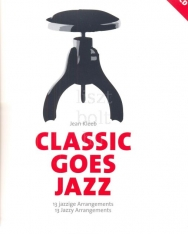 Classic goes Jazz - 13 jazzy arrangements for Piano + CD