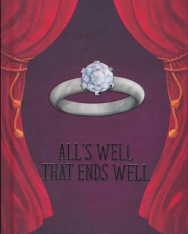 William Shakespeare: All's Well That Ends Well - A Shakespeare Children's Story