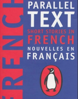 New Penguin Parallel Text - Short Stories in French - Nouvelles en Francais