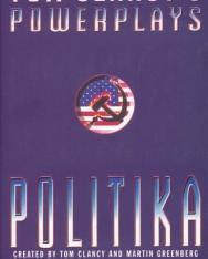 Tom Clancy: Politika - Power Plays Volume 1