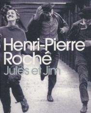 Henri-Pierre Roché: Jules et Jim
