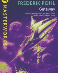 Frederik Pohl: Gateway (S.F. MASTERWORKS)