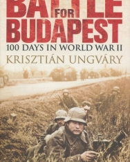 Ungváry Krisztián: Battle for Budapest