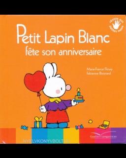 Petit Lapin Blanc fete son anniversaire