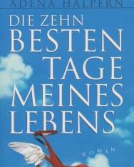 Adena Halpern: Zehn besten Tage meines Lebens