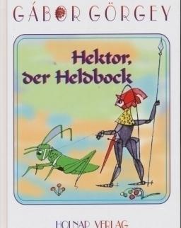 Gábor Görgey: Hektor, der Heldbock (Hektor a hőscincér német nyelven)