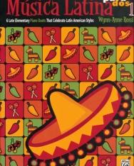 Música Latina 1. - 6 Late Elementary Piano Duets That Celebrate Latin American Styles - zongorára, 4 kézre