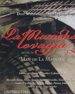 La Mancha lovagja (Man of La Mancha) - musical