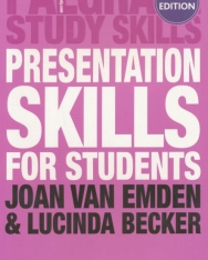 Presentation Skills for Students 2nd Edition - Palgrave Study Skills