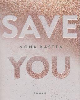 Mona Kasten: Save You (Deutsch)
