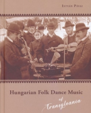 Pávai István: Hungarian Folk Dance Music of Transylvania