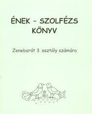 Bartl Erzsébet: Ének-szolfézs könyv, Zenebarát 3.