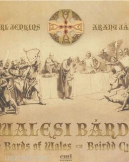 Karl Jenkins - Arany János: A Walesi bárdok