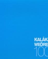 Kaláka: Weöres 100