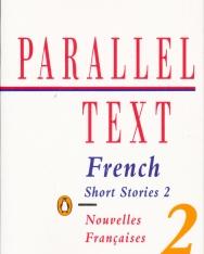 Parallel Text: French Short Stories: Nouvelles Francaises: 2