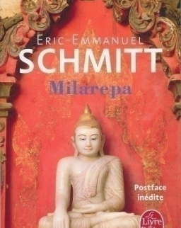 Eric-Emmanuel Schmitt: Milarepa