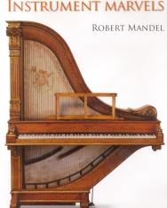 Robert Mandel: Classical and Romantic Instrument Marvels