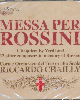 Messa per Rossini - A Requiem by Verdi and 12 other composers in memory of Rossini - 2 CD