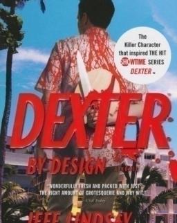 Jeff Lindsay: Dexter By Design