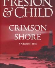 Douglas Preston & Lincoln Child: Crimson Shore