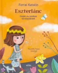 Forrai Katalin: Eszterlánc - dalok és játékok kicsinyeknek (Pásztohy Panka rajzaival)
