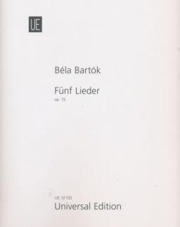 Bartók Béla: Öt dal - Fünf Lieder op.15