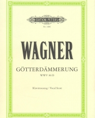 Richard Wagner: Götterdämmerung - zongorakivonat (német)