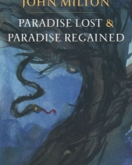 John Milton: Paradise Lost and Paradise Regained