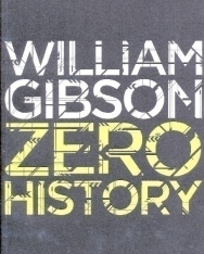 William Gibson: Zero History