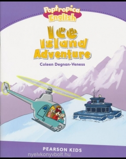 Ice Island Adventure - Poptropica English - Pearson Kids - Our Discovery Island Readers Level 5