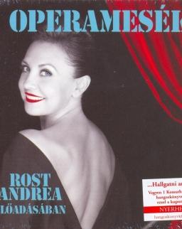 Operamesék 1. - hangoskönyv Rost Andrea előadásában - 2 CD