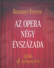 Baranyi Ferenc: Az opera négy évszázada