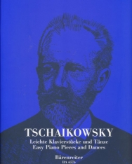 Pyotr Ilyich Tchaikovsky: Easy Piano Pieces and Dances