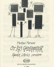 Farkas Ferenc: Öt kis gyermekkar