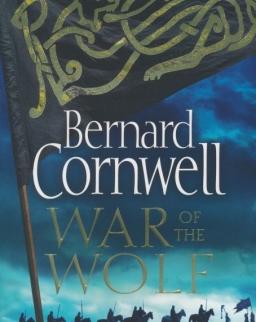 Bernard Cornwell: War of the Wolf