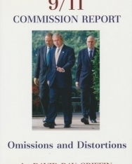 David Ray Griffin: The 9/11 Commission Report: Omissions And Distortions