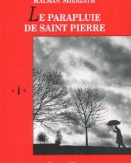 Mikszáth Kálmán: Le parapluie de Saint Pierre (Szent Péter esernyője francia nyelven)