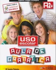 Uso escolar Aula de gramática A2+ Libro del alumno