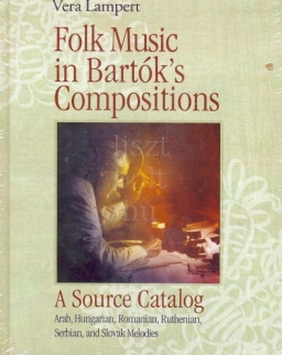 Lampert Vera: Folk music in Bartók's compositions