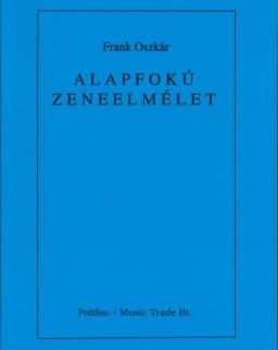 Frank Oszkár: Alapfokú zeneelmélet