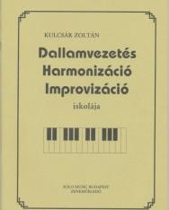 Kulcsár Zoltán: Dallamvezetés, harmonizáció, improvizáció iskolája