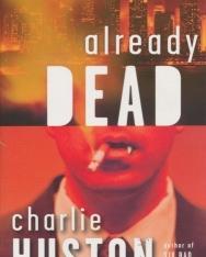Charlie Huston: Already Dead